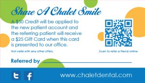 Dental Refer A Friend Program | Dentist St Paul, Chalet Dental Care